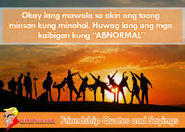 Top 40 Best Tagalog Friendship Quotes And Sayings Mrbolero Impressive Tagalog Quotes About Friendship