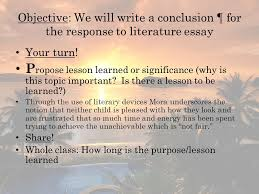 response to literature essay ppt objective we will write a conclusion acircpara for the response to literature essay