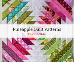 Pineapple Quilt Pattern Best 48 Pineapple Quilt Block Patterns FaveQuilts