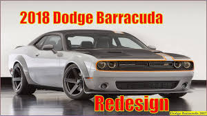 2018 dodge barracuda specs. simple dodge dodge barracuda 2018  2017 redesign interior exterior and  reviews inside dodge barracuda specs