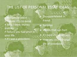 personal essay ideas 4 the list of personal essay ideas