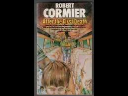 after the first death by robert cor robert cormier after the first death characterization essay