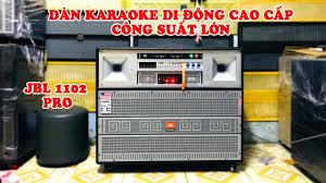 JBL 1102 Pro ✅ ] - Dàn karaoke di động cao cấp | Loa kéo điện 220V công  suất lớn