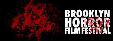 s open for brooklyn horror film festival
