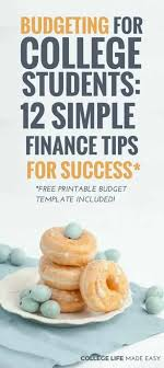 Budgeting For College Students 12 Simple Finance Tips For
