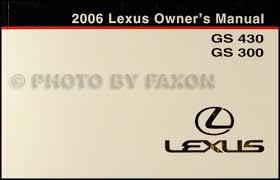 2006 lexus gs 300 430 wiring diagram manual original 2006 lexus gs 430 gs 300 owners manual original