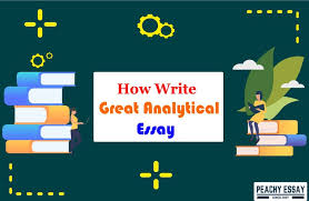How to Write Great Analytical Essay - Complete Guide - Peachy Essay