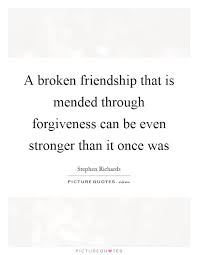 Quotes About Mending Friendships Simple Quotes About Mending Friendships Awesome A Broken Friendship That Is