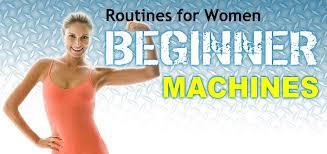 women s beginner workout routines machine