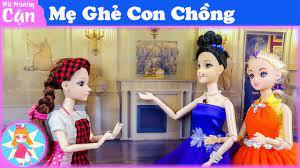 Mẹ Ghẻ Con Chồng - Búp bê đồ chơi - J241A ❤️ Nữ Hoàng Cận ❤️ - YouTube