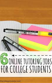 online tutoring jobs for college students the college investor tutoring jobs are flexible and can pay between 9 23 per hour for new tutors