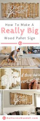 awesome tutorial on how to make a really big pallet sign