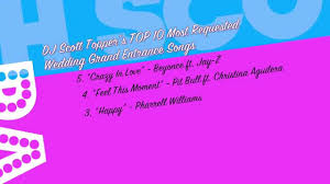 top 10 grand entrance wedding songs by dj scott topper youtube Wedding Songs Reception Entrance top 10 grand entrance wedding songs by dj scott topper best wedding reception entrance songs