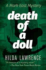 Death of a Doll: A Mark East Mystery By Hilda Lawrence | Used |  9780486832258 | World of Books