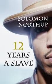 buy twelve years a slave solomon northup s odyssey in cheap 12 years a slave book by solomon northup full twelve years a slave original book annotated teaching lesson study guide 45 essay questions and