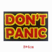 New arrival letter slogan DON T PANIC embroidered iron on patch 220x220