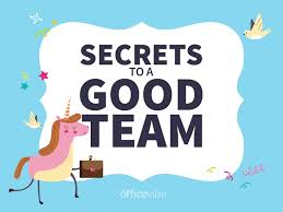 How To Be A Good Team Leader At Work Secrets To A Good Team