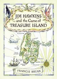jim hawkins and the curse of treasure island by francis bryan 1736205