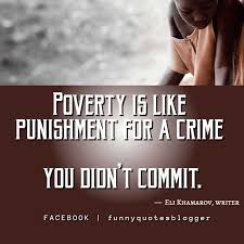 Poverty Quotes And Poverty Sayings QuotesThe Feels Pinterest Interesting Poverty Quotes
