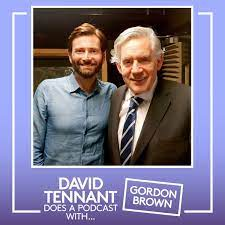 David Tennant does a podcast with Gordon Brown