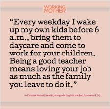 10 Things Teacher Moms Wish Other Working Moms Realized Working Mother