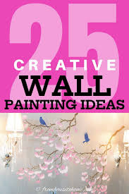 wall painting ideas 25 diy creative