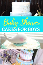 Baby Shower Cakes For Boys The Best Of Life