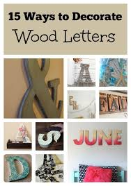 15 ways to decorate wood letters home decor for wooden letter inspirations 0