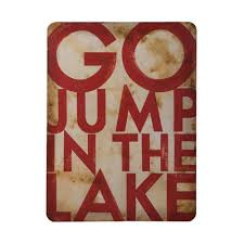 go jump in the lake hand on hand painted wood wall art with guildmaster 48 in x 36 in go jump in the lake hand painted metal