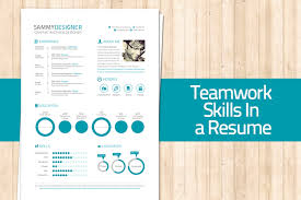 How To Mention Teamwork And Skills In A Resume Simple Skills On Resume