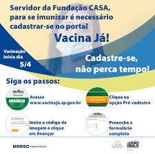 Servidor precisa se cadastrar no portal Vacina Já para vacinar – Fundação  CASA