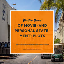 the ten types of movie and personal statement plots college  the ten types of movie and personal statement plots