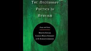the necessary poetics of atheism essays and poems  the necessary poetics of atheism essays and poems