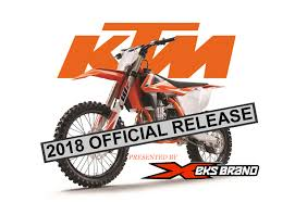 2018 ktm motorcycles. modren ktm ktm official release  2018 motocross models for ktm motorcycles
