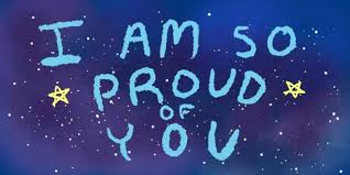 Image result for I am proud of you