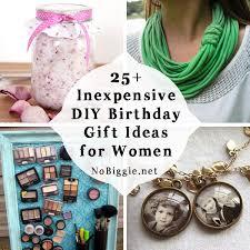 25 birthday gifts diy inexpensive ideas for women nobiggie net