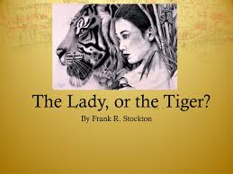 best the lady or the tiger images the lady the lady or the tiger by frank r stockton