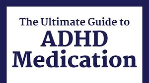 Adhd Medication Chart 2016 Adhd Medications Your Ultimate Guide To Choosing The Best