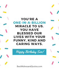 35 Unique And Amazing Ways To Say Happy Birthday Son