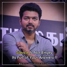 Vijay Quotes On Twitter Thalapathy Silence Speaks Thousand Words