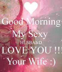 Good Morning Quotes For My Husband Best Of My Husband I Love You Quotes By Quotesgram Sayings Pinterest