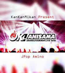 animelo summer live 2018 jpop amino