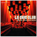 Le Chic Club: Soulful Dance Music, Vol. 1
