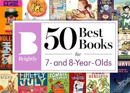the 50 best books for 7 and 8 year olds books for kidschildren booksbook listture books8 year old kid