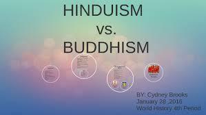 HINDUISM vs. BUDDHISM by Cydney Brooks