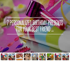 7 personalized birthday presents for your best friend handmade