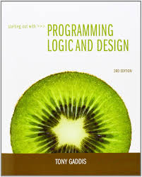 Starting Out With Programming Logic And Design 3rd Edition Pdf Download Programming Logic And Design By Tony Gaddis 3rd