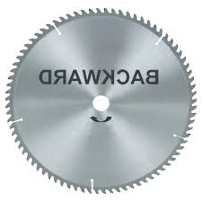 have you ever used a circular saw blade backwards for most jobs it s a terrible idea and very dangerous but for a certain few materials it s a smart way