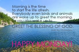 Blessed Morning Quotes Magnificent Monday Morning Messages Happy Monday Wishes WishesMsg