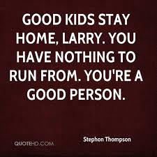 Good Person Quotes Awesome Stephon Thompson Quotes QuoteHD